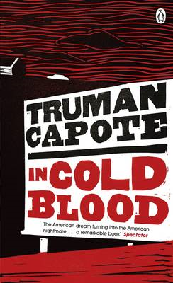 In Cold Blood: A True Account of a Multiple Murder and Its Consequences (BOK)