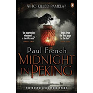 Midnight in Peking: The Murder That Haunted the Last Days of Old China (BOK)