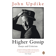Higher Gossip: Essays and Criticism (BOK)
