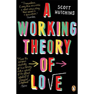 A Working Theory of Love (BOK)