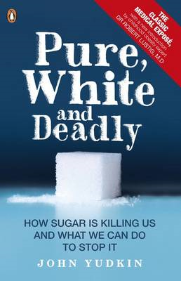 Pure, White and Deadly (BOK)
