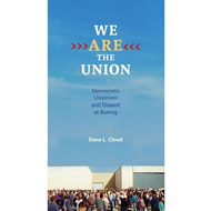 We Are the Union: Democratic Unionism and Dissent at Boeing (BOK)