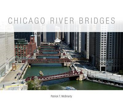 Chicago River Bridges (BOK)