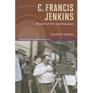 C. Francis Jenkins, Pioneer of Film and Television (BOK)