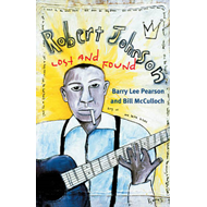Robert Johnson: Lost and Found (BOK)