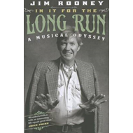 In It for the Long Run: A Musical Odyssey (BOK)
