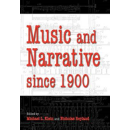 Music and Narrative Since 1900 (BOK)