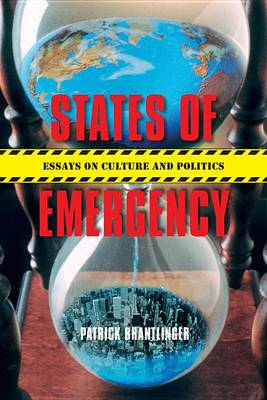 States of Emergency: Essays on Culture and Politics (BOK)