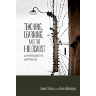 Teaching, Learning, and the Holocaust (BOK)
