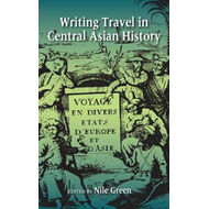 Writing Travel in Central Asian History (BOK)