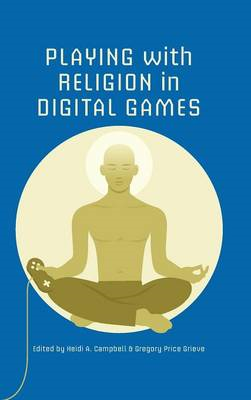 Playing with Religion in Digital Games (BOK)