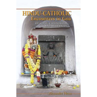 Hindu-Catholic Encounters in Goa (BOK)