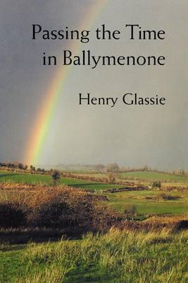 Passing the Time in Ballymenone (BOK)