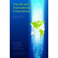The UN: and Transnational Corporations: From Code of Conduct to Global Compact (BOK)