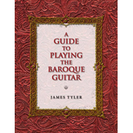 A Guide to Playing the Baroque Guitar (BOK)