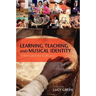 Learning, Teaching, and Musical Identity: Voices Across Cultures (BOK)