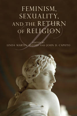 Feminism, Sexuality, and the Return of Religion (BOK)
