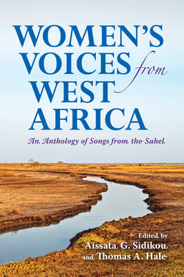 Women's Voices from West Africa: An Anthology of Songs from the Sahel (BOK)