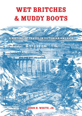 Wet Britches and Muddy Boots (BOK)