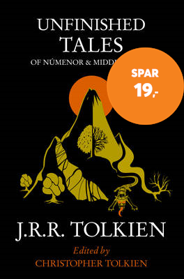Unfinished Tales - Of Numenor and Middle-Earth (BOK)