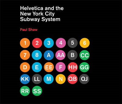 Helvetica and the New York City Subway System (BOK)