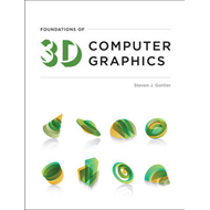 Foundations of 3D Computer Graphics (BOK)