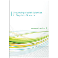 Grounding Social Sciences in Cognitive Sciences (BOK)