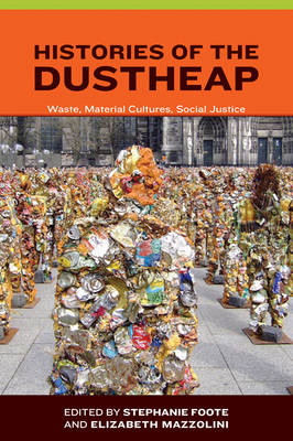 Histories of the Dustheap (BOK)