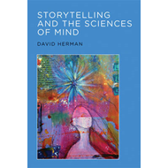 Storytelling and the Sciences of Mind (BOK)
