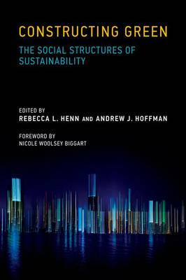 Constructing Green: The Social Structures of Sustainability (BOK)