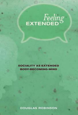 Feeling Extended: Sociality as Extended Body-Becoming-Mind (BOK)