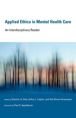 Applied Ethics in Mental Health Care: An Interdisciplinary Reader (BOK)