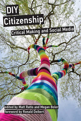 DIY Citizenship: Critical Making and Social Media (BOK)