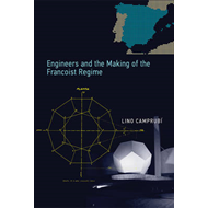 Engineers and the Making of the Francoist Regime (BOK)