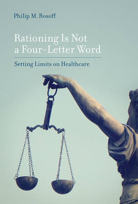 Rationing Is Not a Four-Letter Word (BOK)