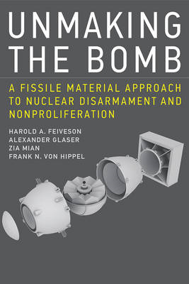 Unmaking the Bomb (BOK)