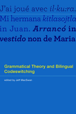 Grammatical Theory and Bilingual Codeswitching (BOK)