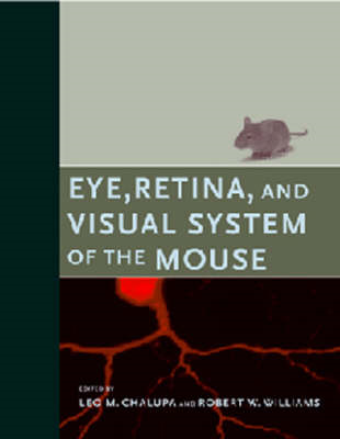 Eye, Retina, and Visual System of the Mouse (BOK)