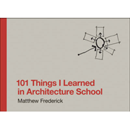 101 Things I Learned in Architecture School (BOK)