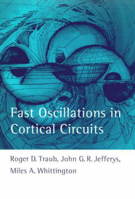 Fast Oscillations in Cortical Circuits (BOK)