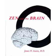 Zen and the Brain: Toward an Understanding of Meditation and Consciousness (BOK)