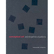 Conceptual Art and the Politics of Publicity (BOK)