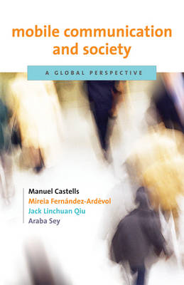 Mobile Communication and Society (BOK)