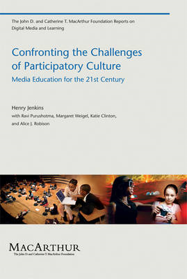 Confronting the Challenges of Participatory Culture (BOK)