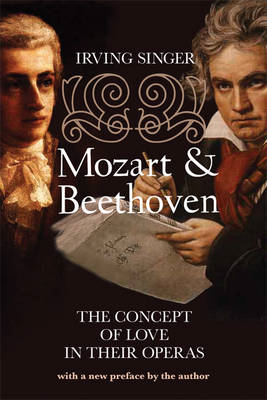 Mozart and Beethoven: The Concept of Love in Their Operas (BOK)