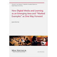 New Digital Media and Learning as an Emerging Area and Work (BOK)