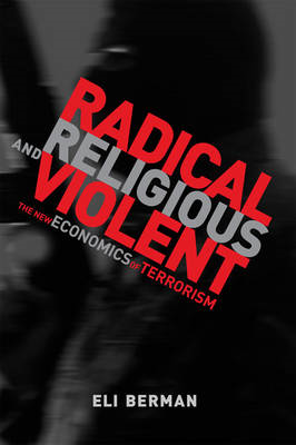 Radical, Religious, and Violent (BOK)