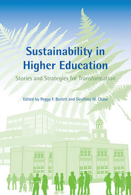 Sustainability in Higher Education: Stories and Strategies for Transformation (BOK)