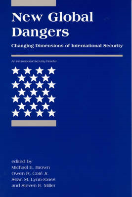 New Global Dangers: Changing Dimensions of International Security (BOK)