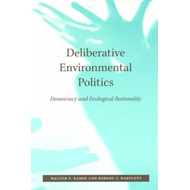 Deliberative Environmental Politics (BOK)